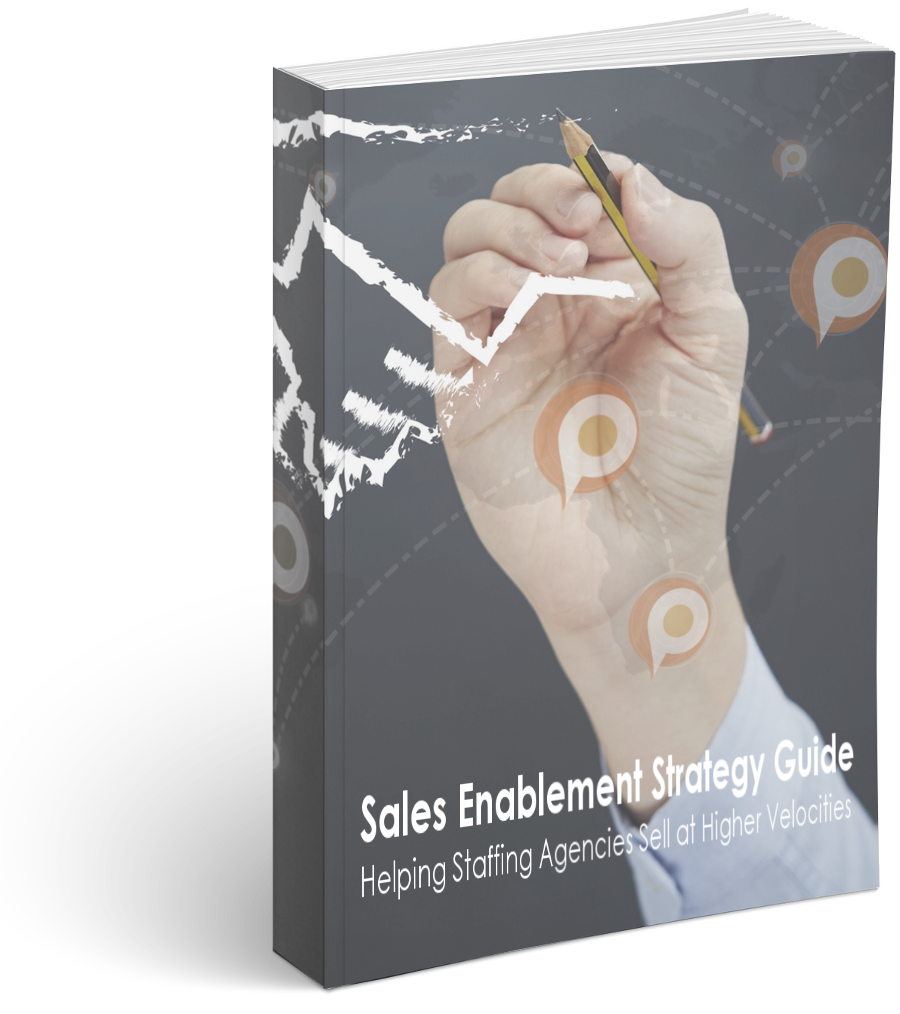 Sales enablemet strategy guide for staffing agencies