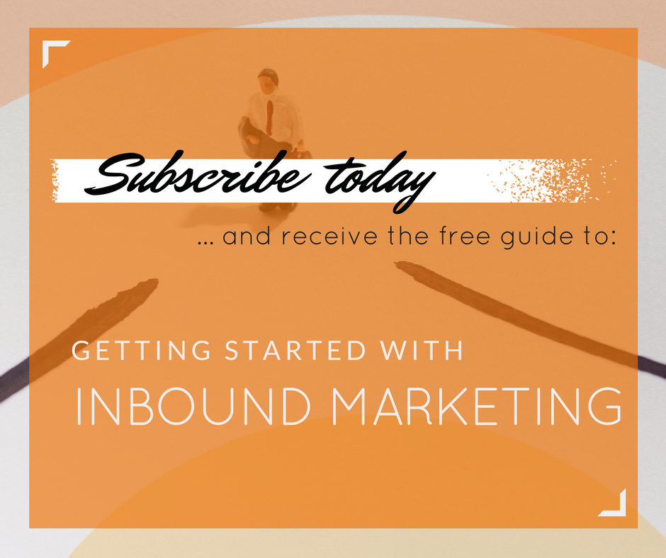 subscribe to receive free guide to getting started with inbound marketing