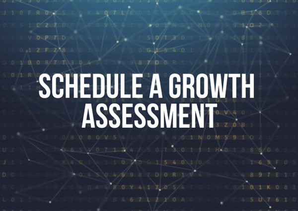 Schedule a growth assessment, starting with sales infrastructure